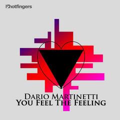 You Feel the Feeling