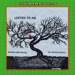 Country Vol. 7: Peter Prince-Listen To Me