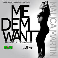 Me Dem Want - Single
