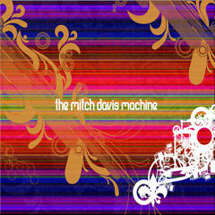 The Mitch Davis Machine