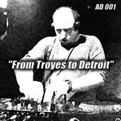From Troyes To Detroit