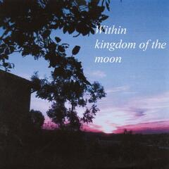 Within Kingdom Of The Moon