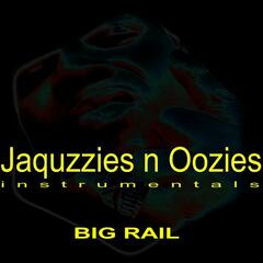 Jaquzzies & Oozies
