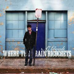 Where the Rain Ricochets - EP