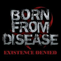 Existence Denied - EP