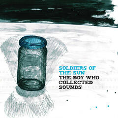 The Boy Who Collected Sounds