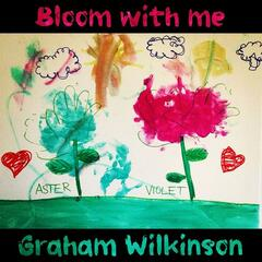 Bloom With Me