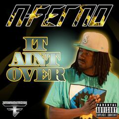 It Aint Over - Single