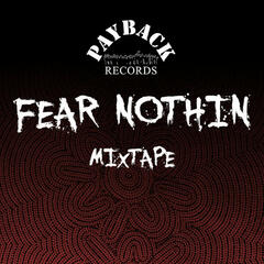 Fear Nothing Mixtape