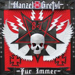 Hanzel und Gretyl Fur Immer