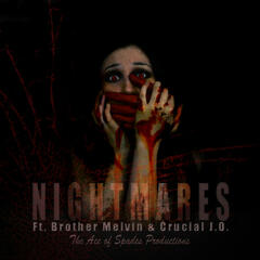 Nightmares (feat. Brother Melvin & Crucial J.O.) - Single
