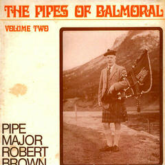 The Pipes of Balmoral - Vol. 2