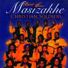 Best of Masizakhe Christian Soldiers