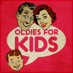 Oldies for Kids