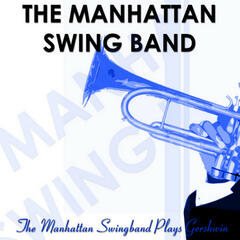The Manhattan Swing Band Plays Gershwin