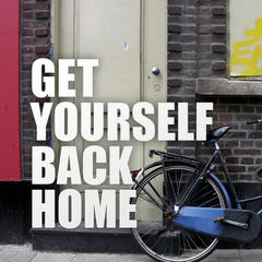 Get Yourself Back Home