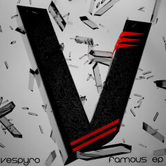 Vespyro - Famous ep