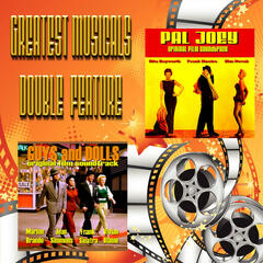 Greatest Musicals Double Feature  - Guys and Dolls & Pal Joey