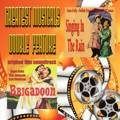 Greatest Musicals Double Feature - Singing in The Rain & Brigadoon