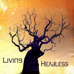 Living Headless
