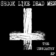 The Unworthy - EP