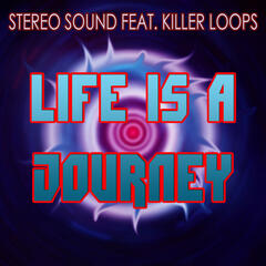 Life Is a Journey (feat. Killer Loops) - EP