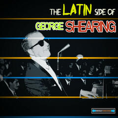 The Latin Side of George Shearing