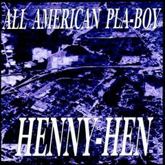 Henny-Hen - Single