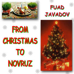From Christmas to Novruz