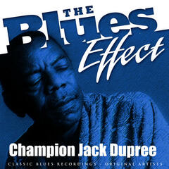 The Blues Effect - Champion Jack Dupree