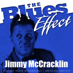The Blues Effect - Jimmy McCracklin