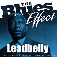 The Blues Effect - Leadbelly