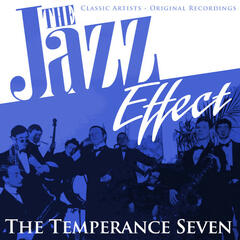 The Jazz Effect - The Temperance Seven
