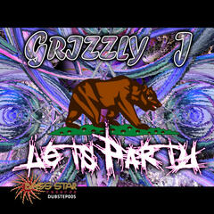 Grizzly-J - Let's Party EP