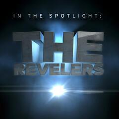 In The Spotlight: The Revelers