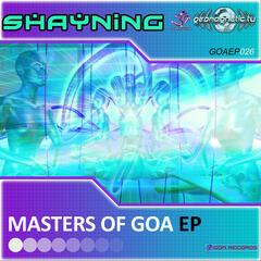 Shayning-Masters Of GOA EP