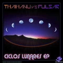 Thaihanu vs Pulsar -  Ciclos Lunares EP