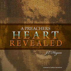 A Preachers Heart Revealed