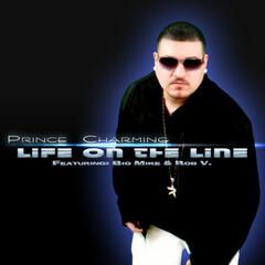 Life On The Line (feat. Big Mike & Rob V.) - Single