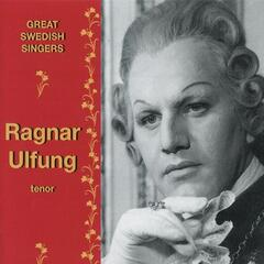 Great Swedish Singers: Ragnar Ulfung