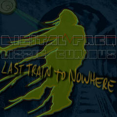 Digital Freq & Lizzie Curious - Last Train To Nowhere