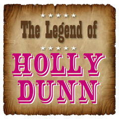 The Legend of Holly Dunn