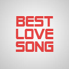 Best Love Song (in the style of T-Pain)