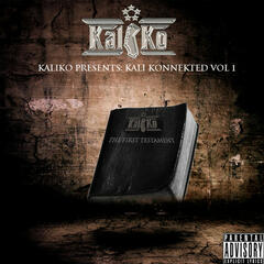 Kali Konnekted Vol. 1:The First Testament