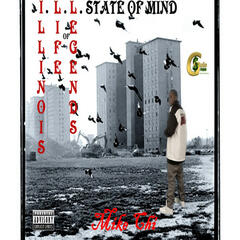 (Illinois Life Of Legends) I.L.L. State Of Mind