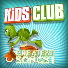 Kids Club - Greatest Songs Vol. 1