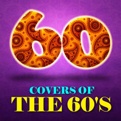 60 Covers of the 60's