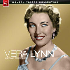 Golden Voices - Vera Lynn (Remastered)