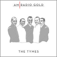 AM Radio Gold: The Tymes (Remastered)