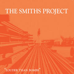 The Smiths Project Box Set- Louder Than Bombs